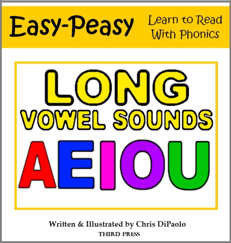The Long Vowel Sounds - 5 Books in One! By: Chris DiPaolo