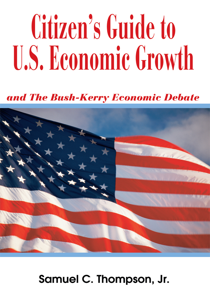 CITIZENýS GUIDE TO U.S. ECONOMIC GROWTH
