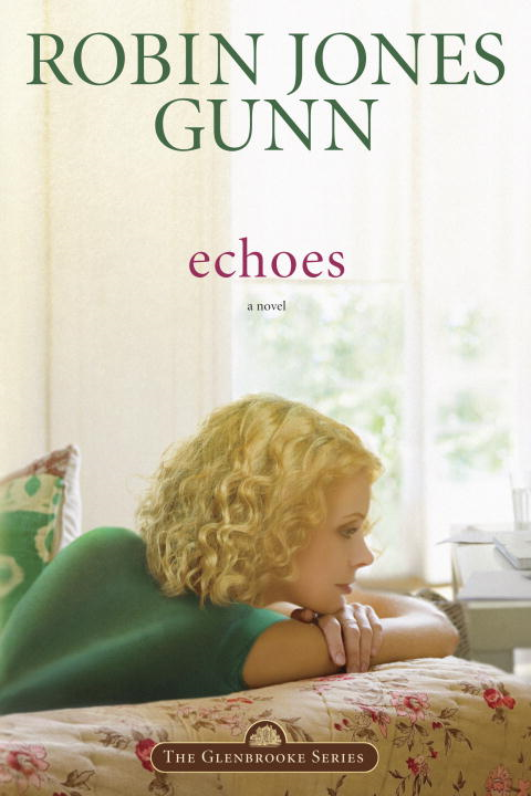 Echoes By: Robin Jones Gunn