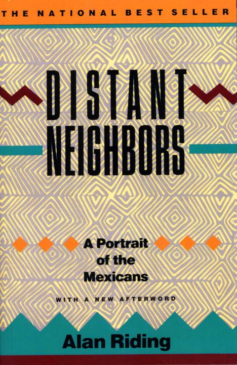 Distant Neighbors By: Alan Riding