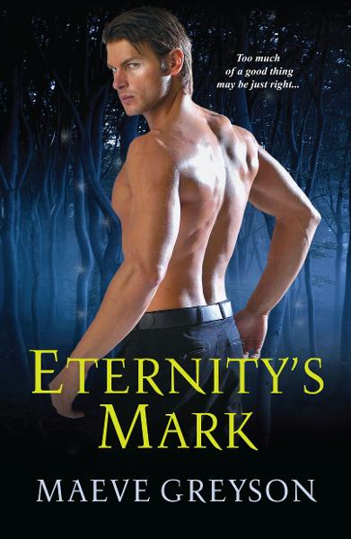 Eternity's Mark By: Maeve Greyson