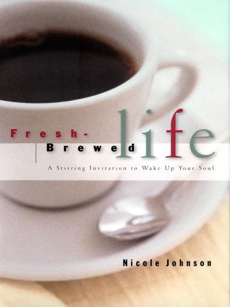 Fresh Brewed Life
