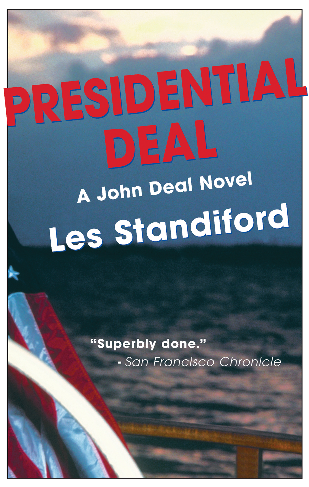 Presidential Deal By: Les Standiford