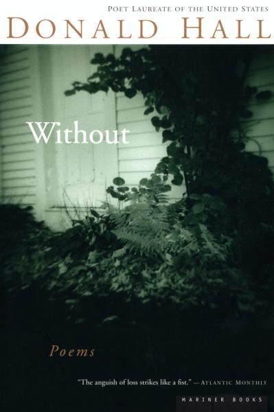 Without By: Donald Hall