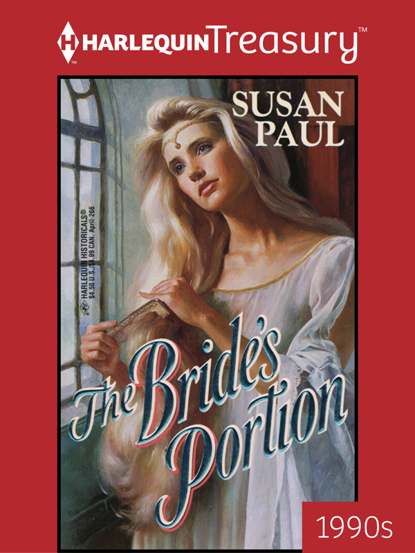 The Bride's Portion By: Susan Paul