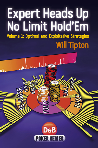 Will Tipton - Expert Heads Up No Limit Hold'em, Volume 1