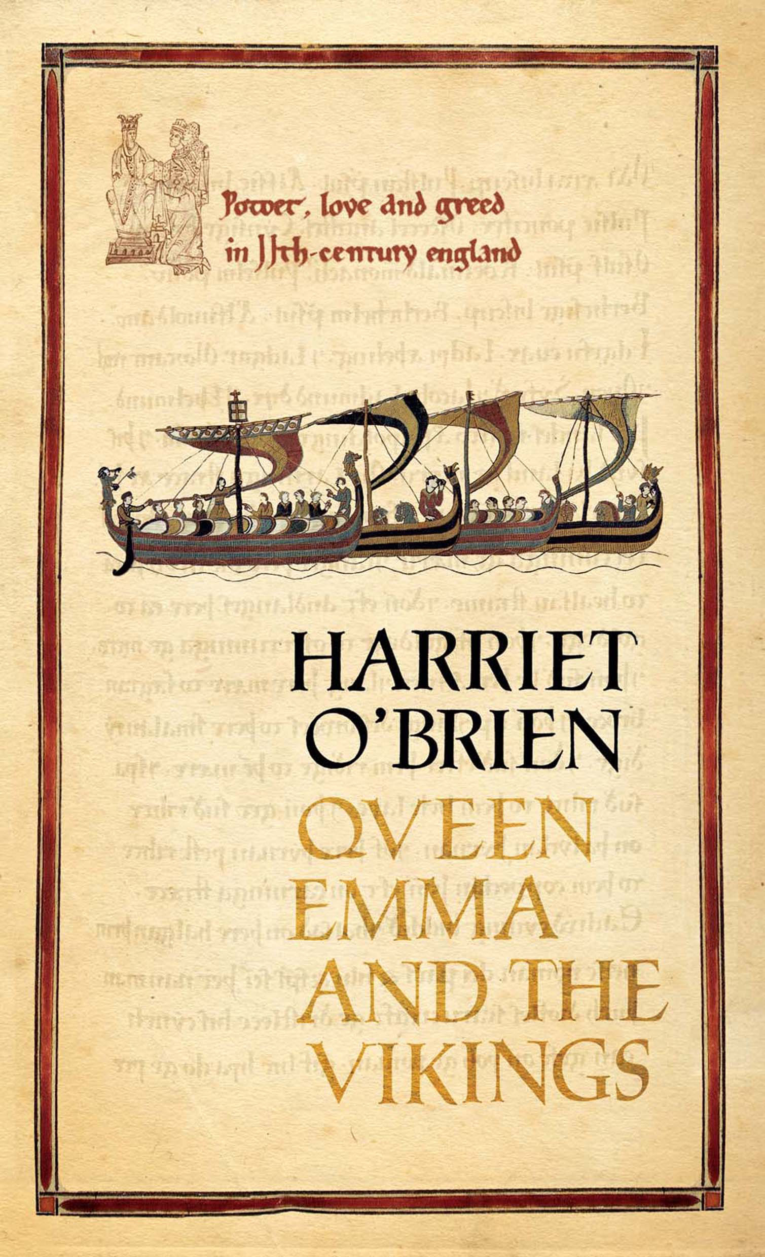 Queen Emma and the Vikings By: Harriet O'Brien