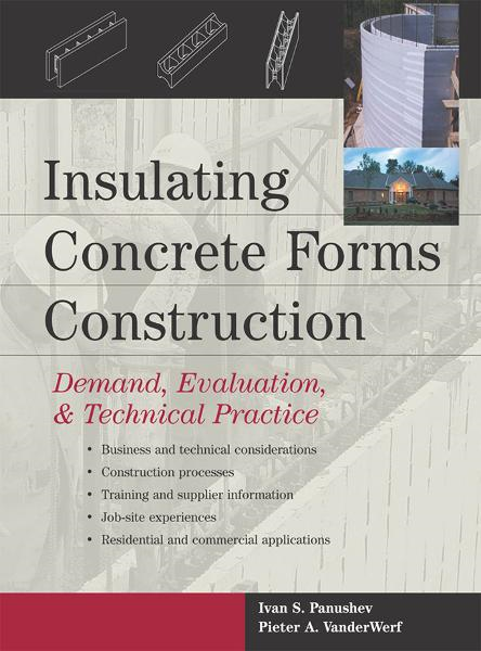 Insulating Concrete Forms Construction : Demand, Evaluation, & Technical Practice
