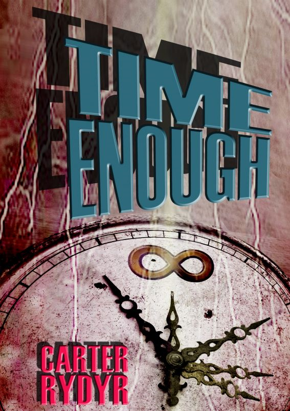 Time Enough