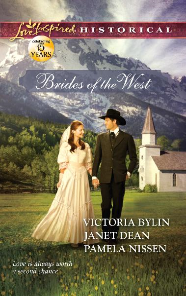 Brides of the West: Josie's Wedding Dress\Last Minute Bride\Her Ideal Husband By: Janet Dean,Pamela Nissen,Victoria Bylin