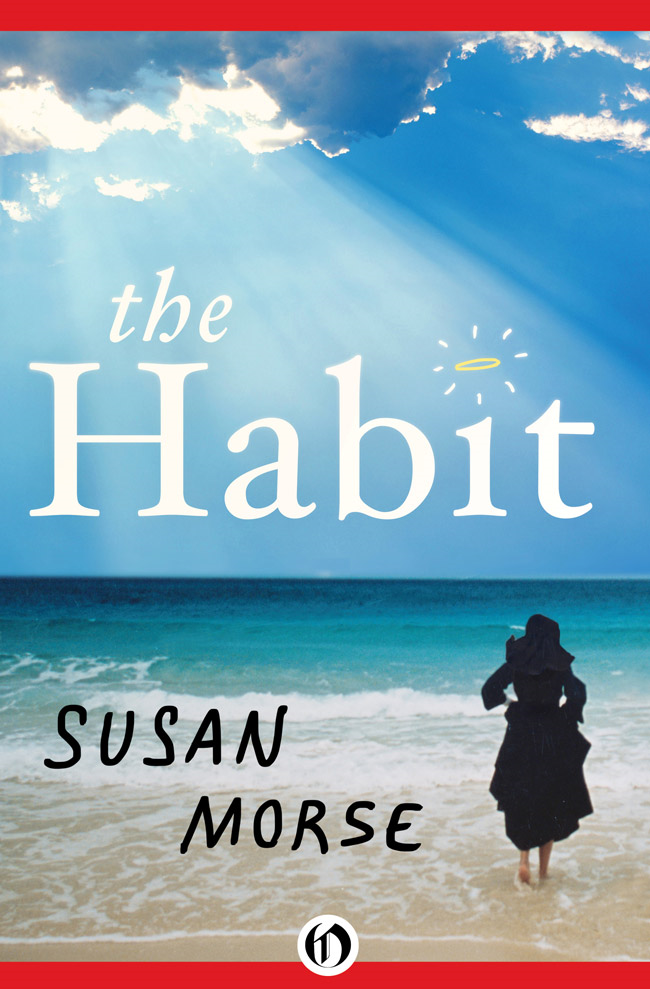 The Habit By: Susan Morse