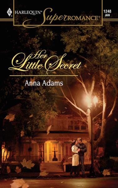 Her Little Secret By: Anna Adams