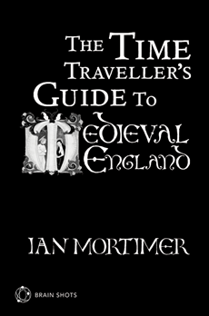 The Time Traveller's Guide to Medieval England Brain Shot