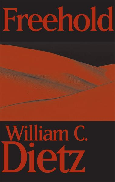 Freehold By: William C. Dietz