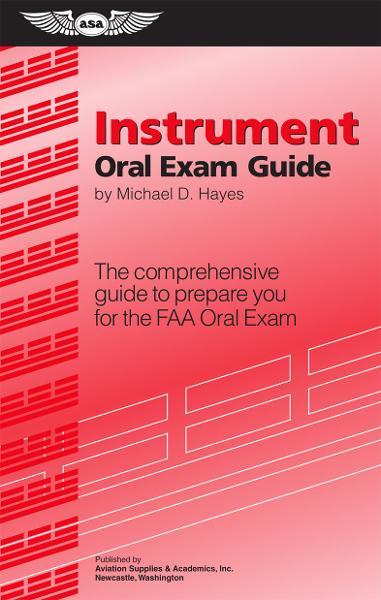 Instrument Oral Exam Guide By: Michael D. Hayes