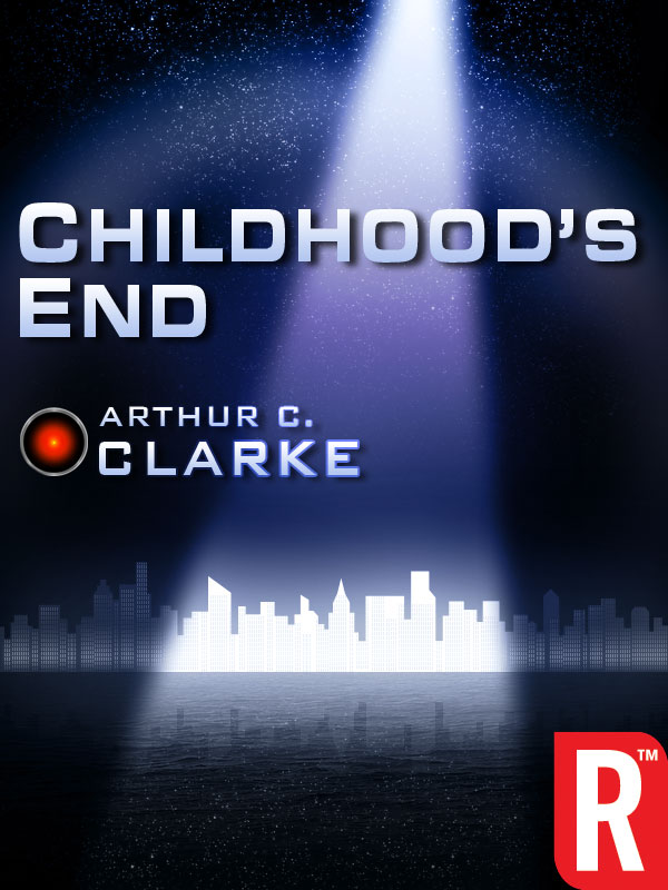 Childhood's End By: Arthur C. Clarke