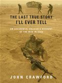download The Last True Story I'll Ever Tell book