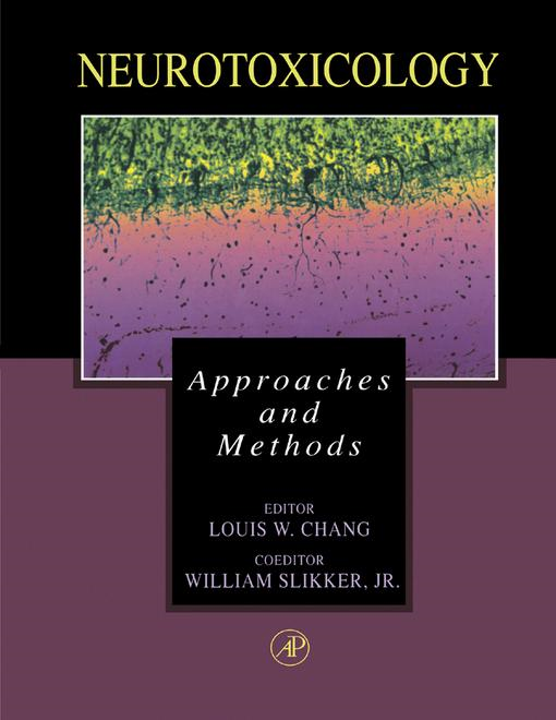 Neurotoxicology: Approaches and Methods