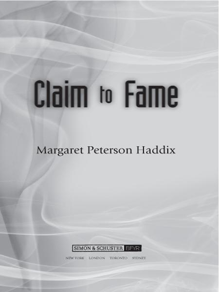 Claim to Fame By: Margaret Peterson Haddix