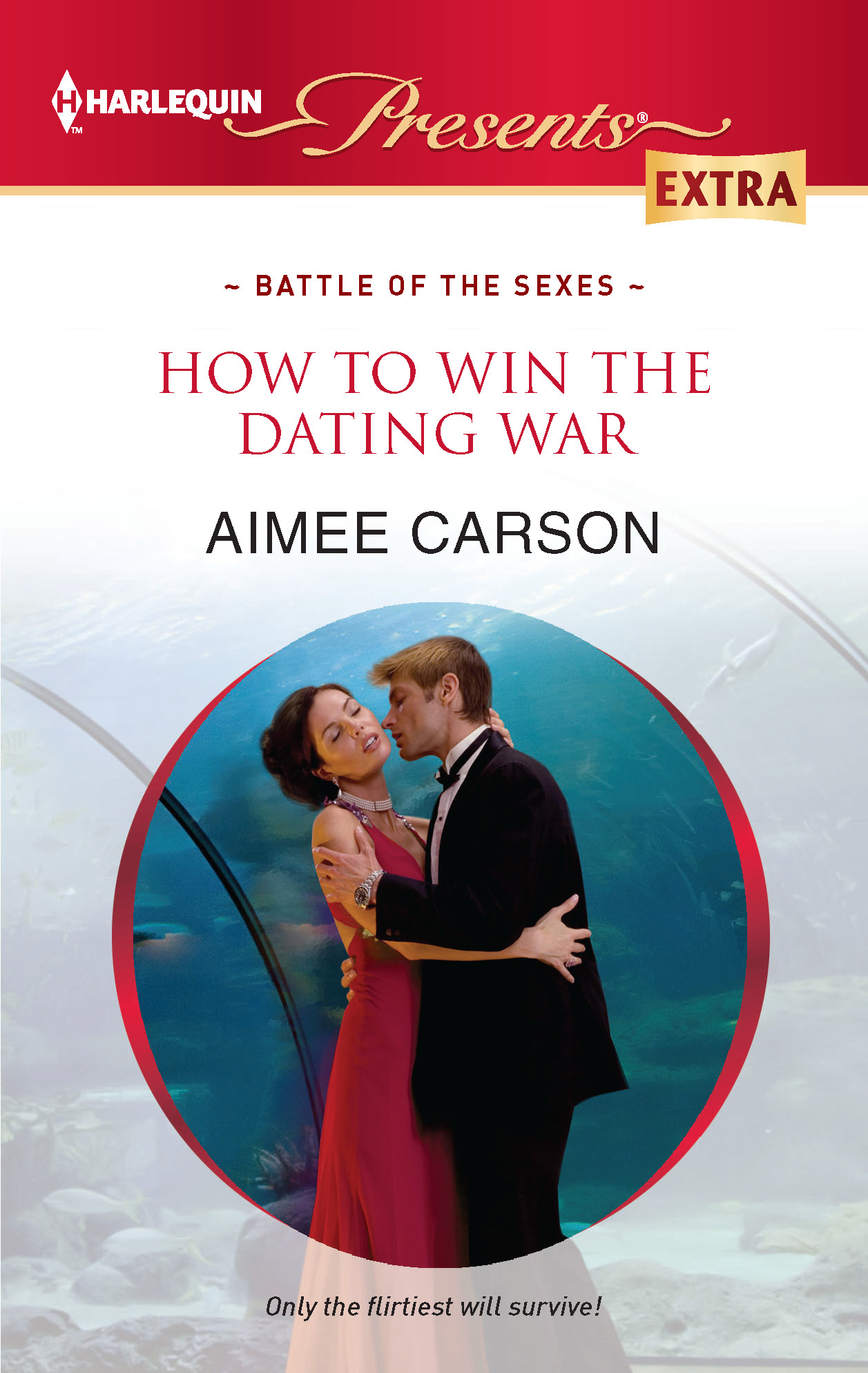 How to Win the Dating War By: Aimee Carson