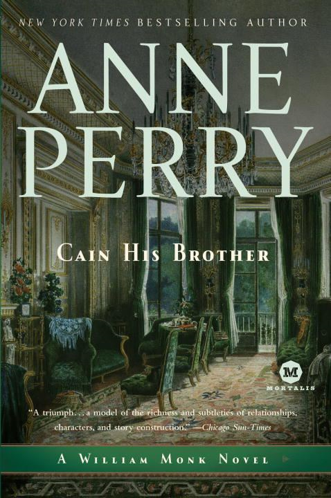 Cain His Brother By: Anne Perry