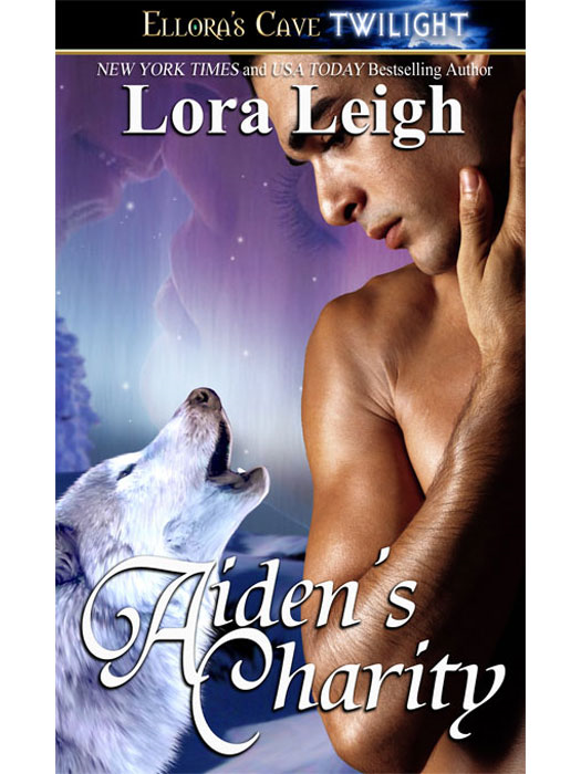 Aiden's Charity (Wolf Breeds, Book Three) By: Lora Leigh