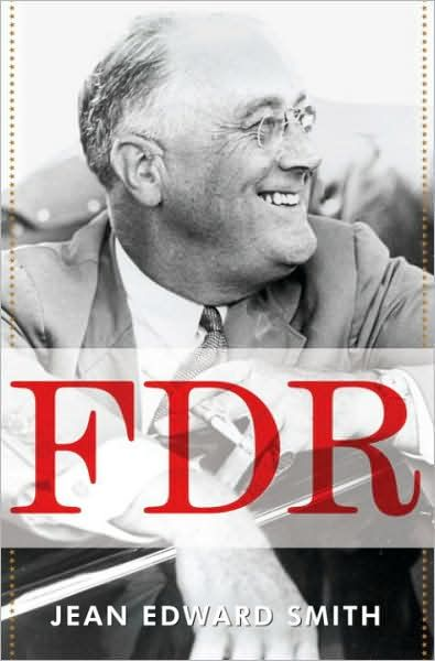 FDR By: Jean Edward Smith