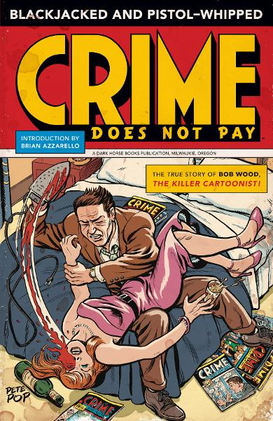 Blackjacked and Pistol Whipped: A Crime Does Not Pay Primer