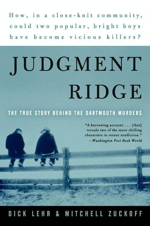 Judgment Ridge By: Dick Lehr,Mitchell Zuckoff