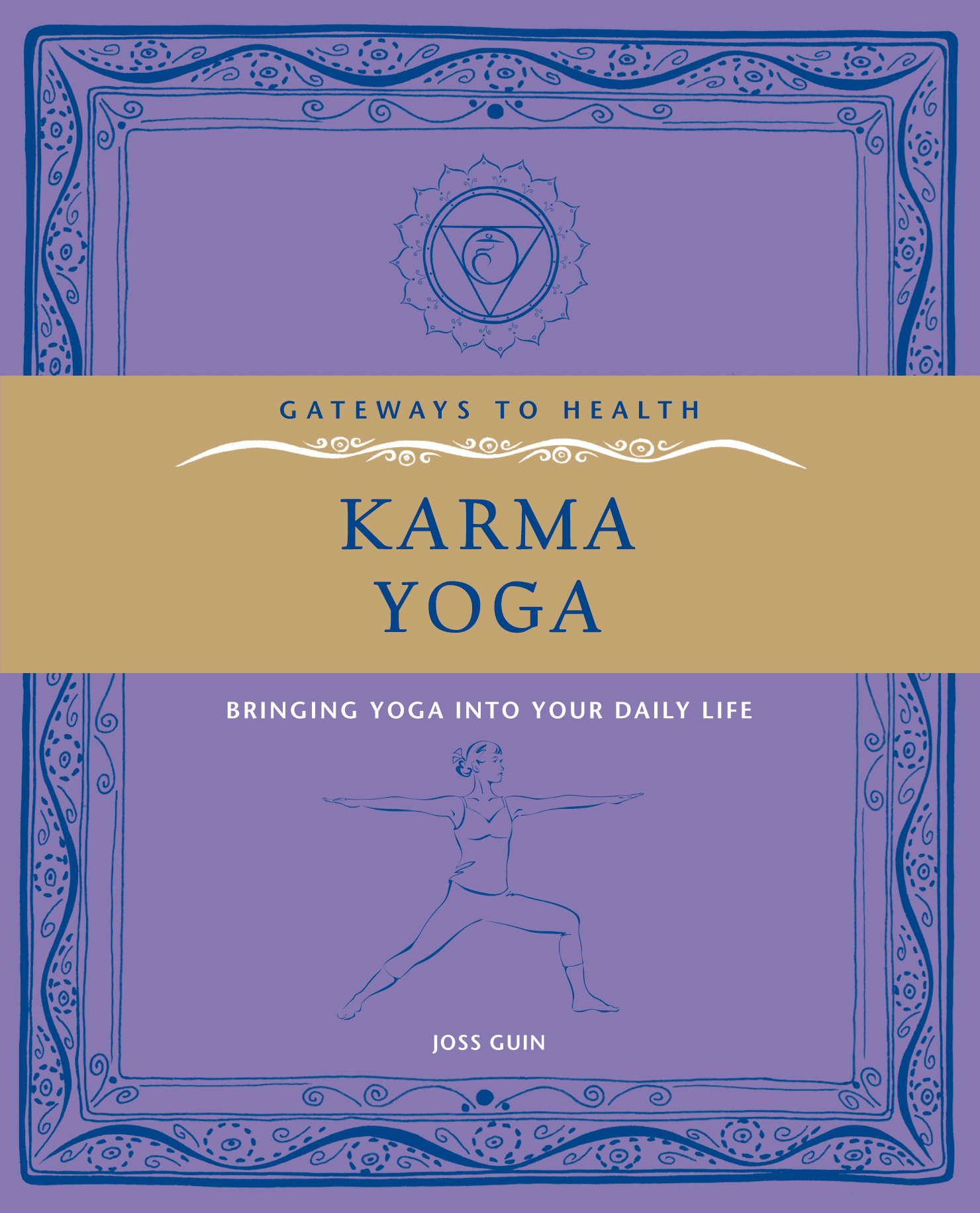 Karma Yoga - Bringing Yoga into Your Daily Life