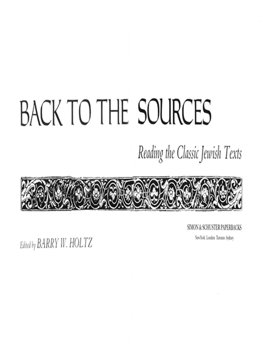 Back To The Sources By: Barry W. Holtz
