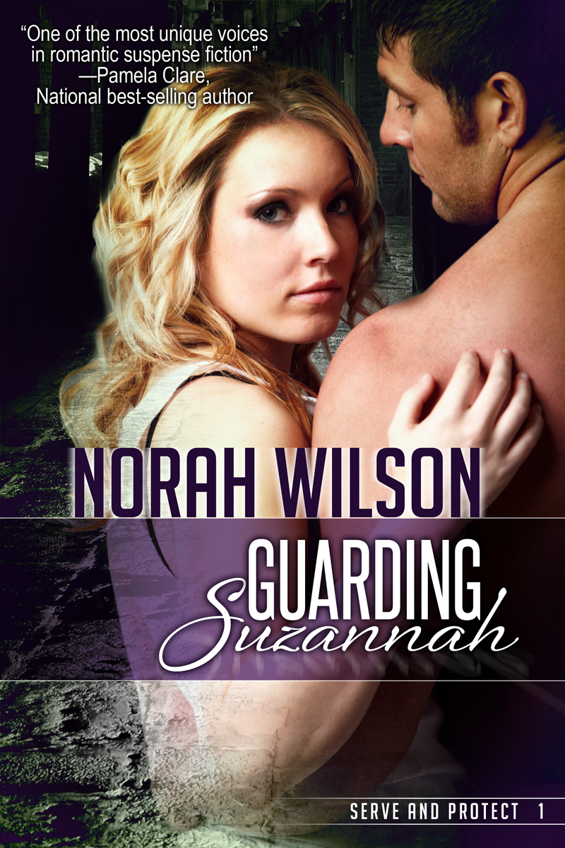 Guarding Suzannah By: Norah Wilson