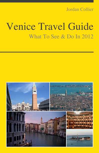 Venice, Italy Travel Guide - What To See & Do By: Jordan Collier