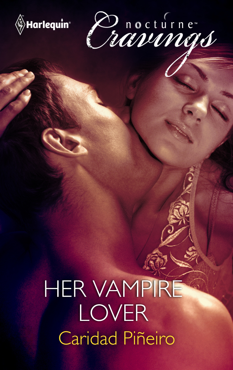 Her Vampire Lover By: Caridad Pineiro