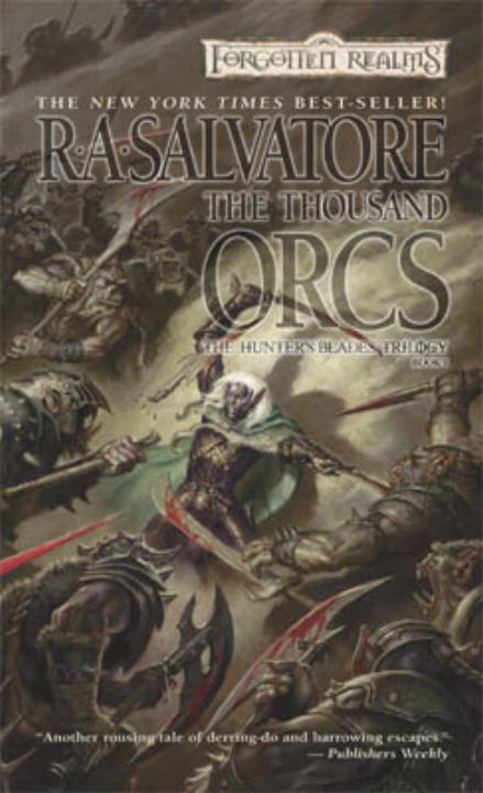 The Thousand Orcs By: R.A. Salvatore