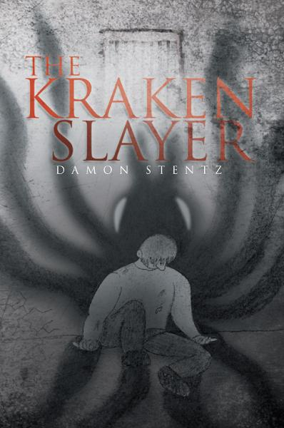 The Kraken Slayer By: Damon Stentz