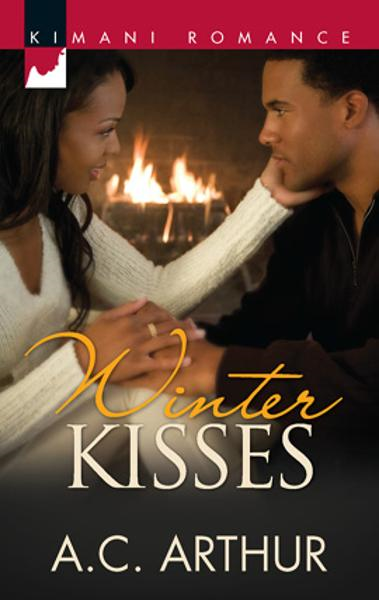 Winter Kisses By: A.C. Arthur