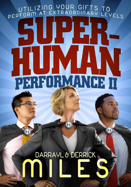 Superhuman Performance II