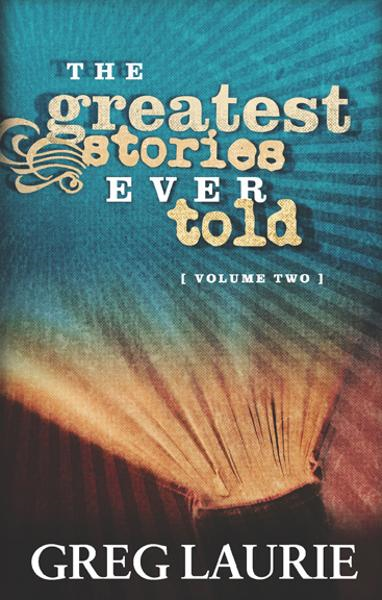 The Greatest Stories Ever Told, Volume Two