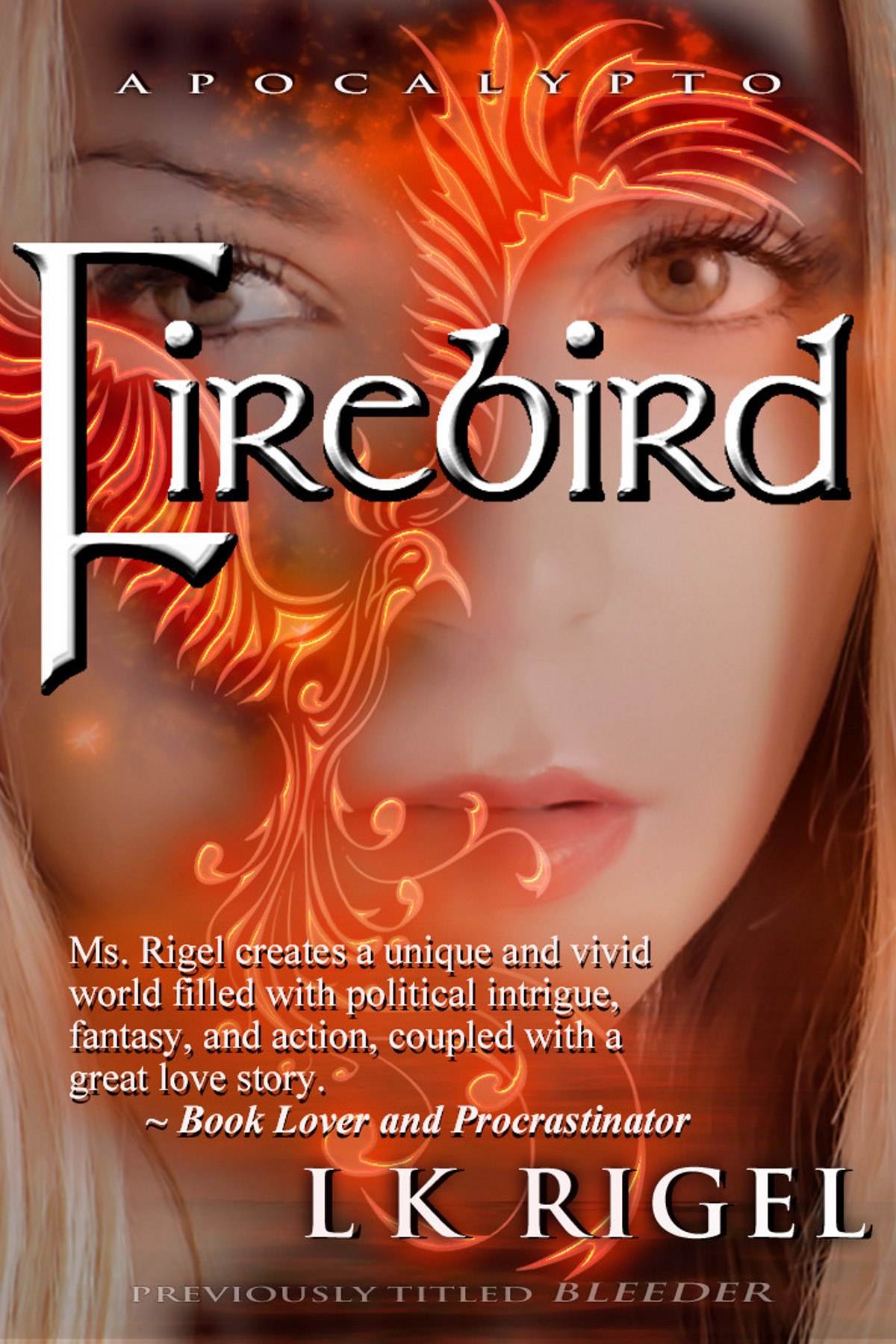 Firebird (Apocalypto 3) By: L.K. Rigel