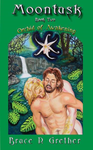Moontusk Book Two: Orchid of Awakening