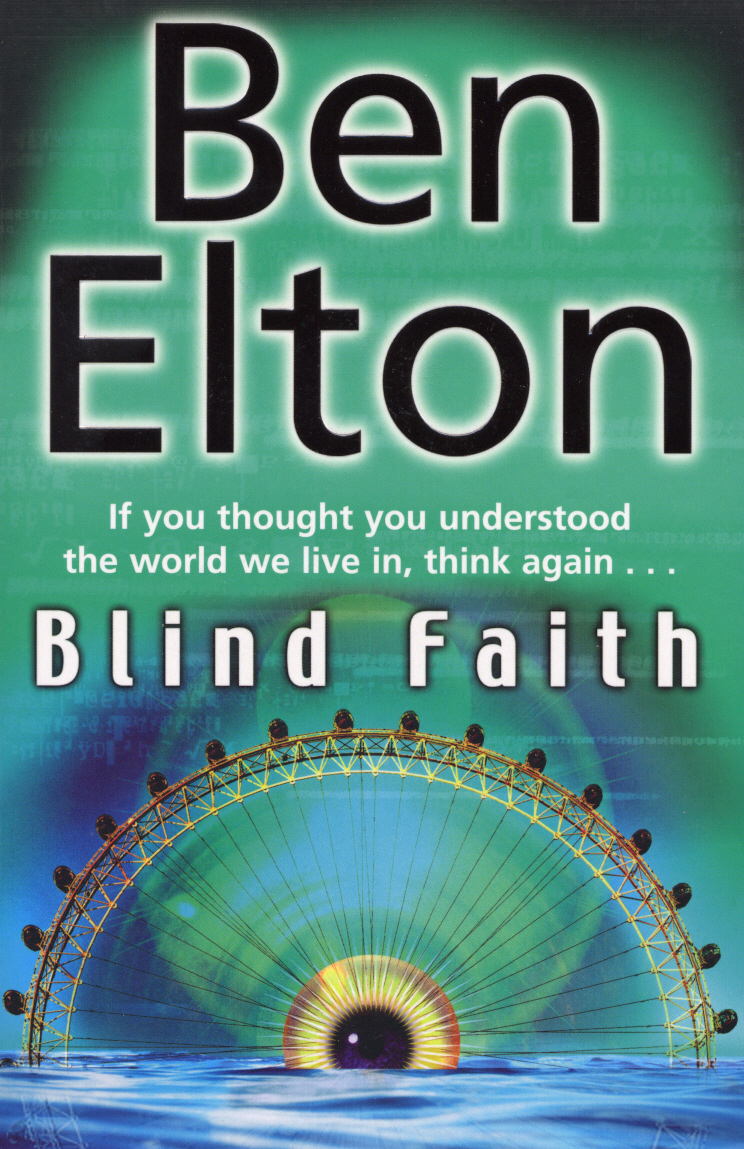 Blind Faith By: Ben Elton