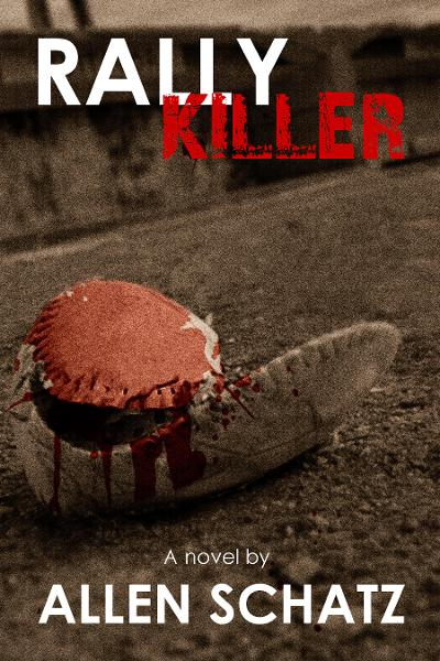 Rally Killer By: Allen Schatz