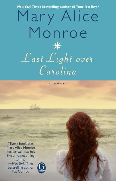 Last Light over Carolina By: Mary Alice Monroe