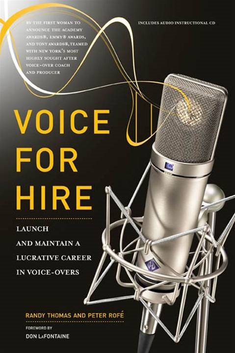 Voice for Hire By: Peter Rofe,Randy Thomas
