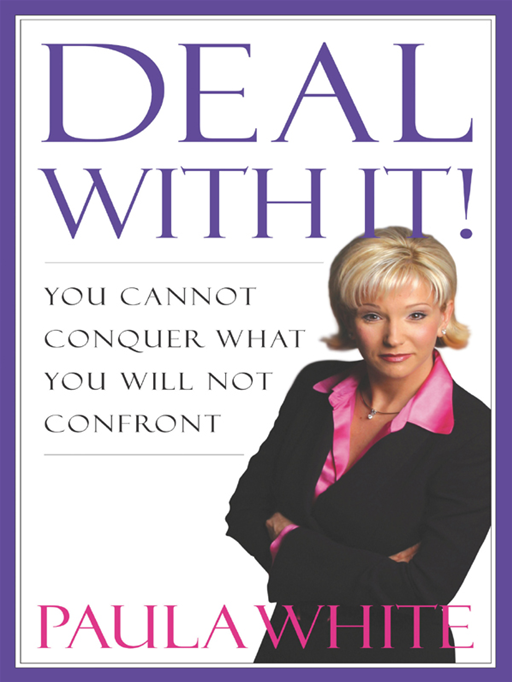 Deal With It! By: Paula White