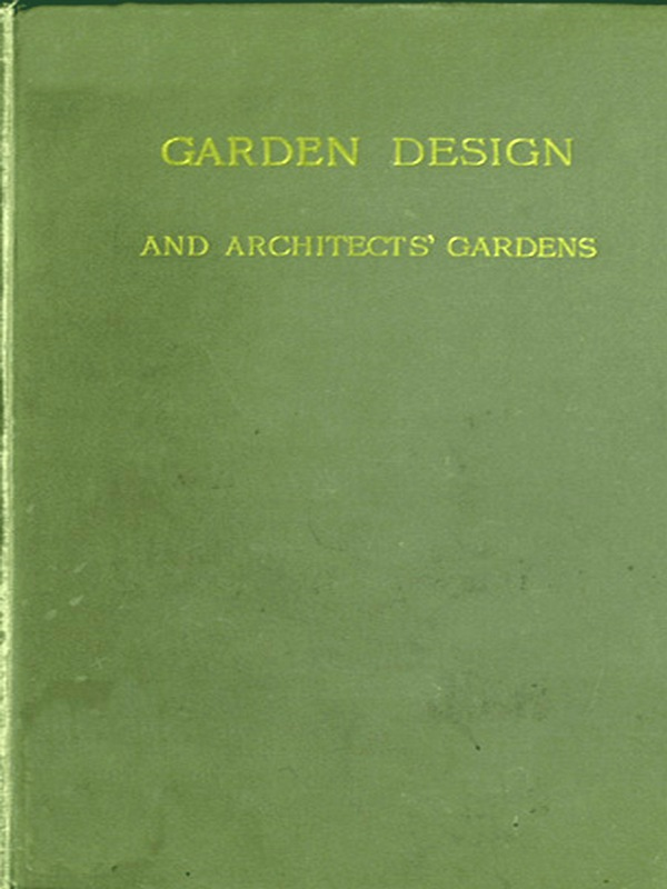 Garden Design and Architects' Gardens [Illustrated]