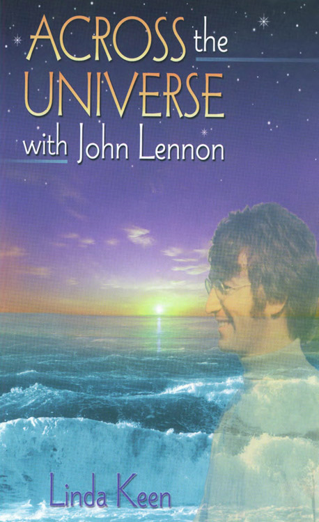 Across Universe with John Lennon By: Keen, Linda