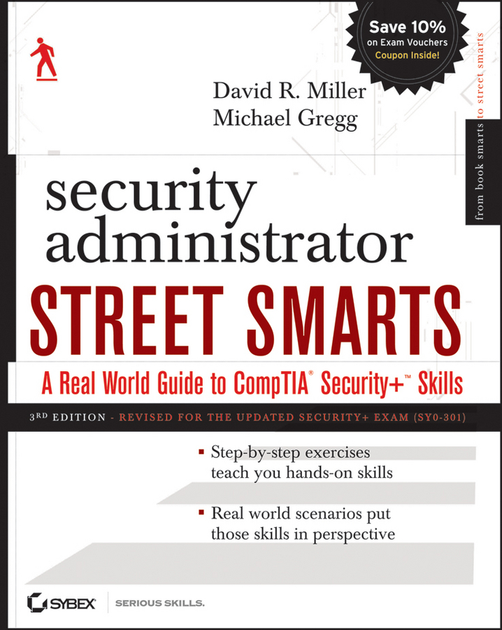 Security Administrator Street Smarts By: David R. Miller,Michael Gregg