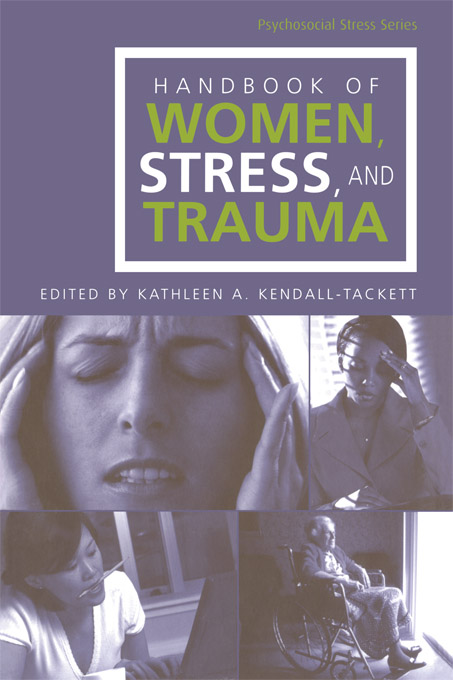 Handbook of Women Stress and Trauma By: